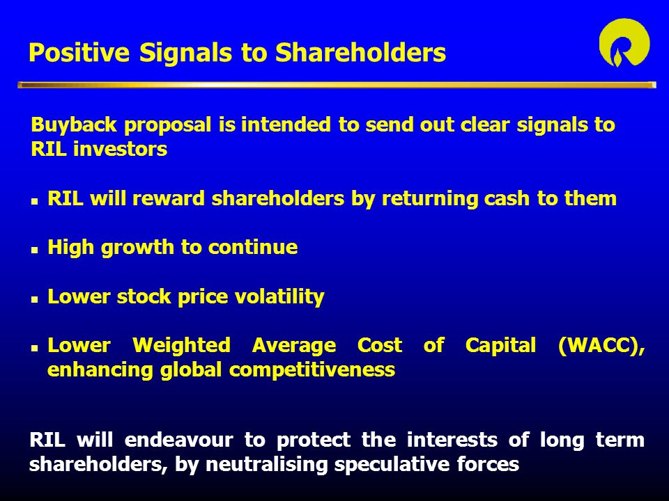 Positive Signals to Shareholders