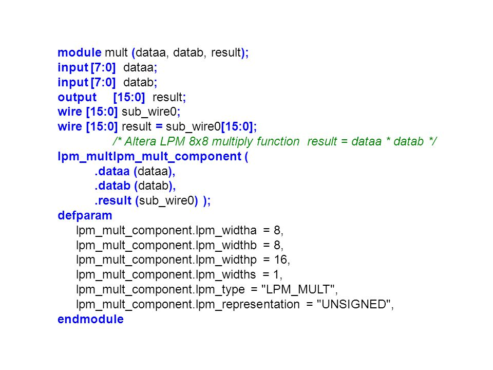 module mult (dataa, datab, result);