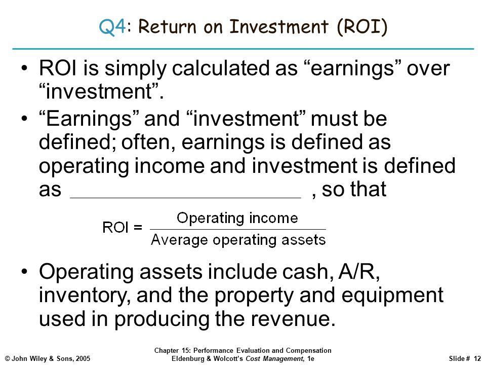 Q4: Return on Investment (ROI)