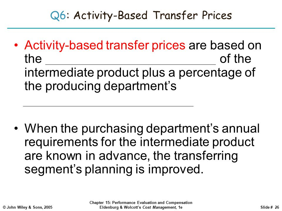 Q6: Activity-Based Transfer Prices