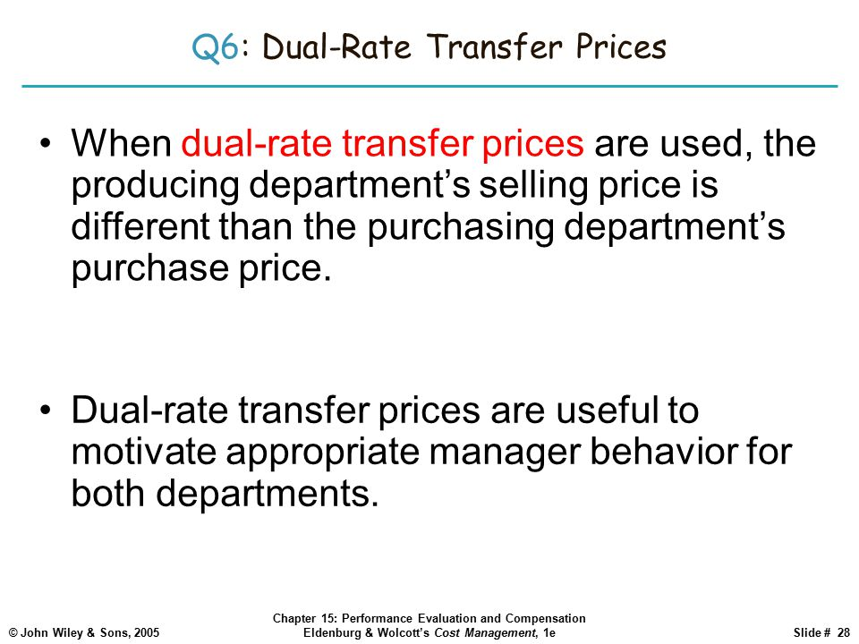 Q6: Dual-Rate Transfer Prices