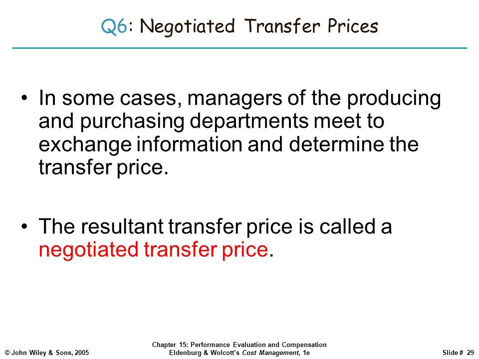 Q6: Negotiated Transfer Prices