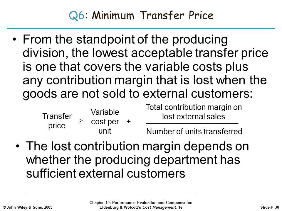 Q6: Minimum Transfer Price