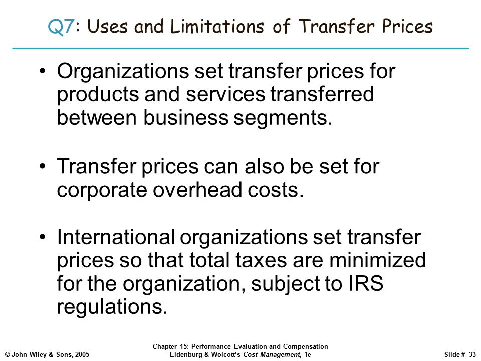 Q7: Uses and Limitations of Transfer Prices