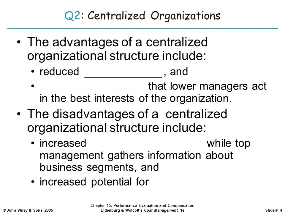 Q2: Centralized Organizations