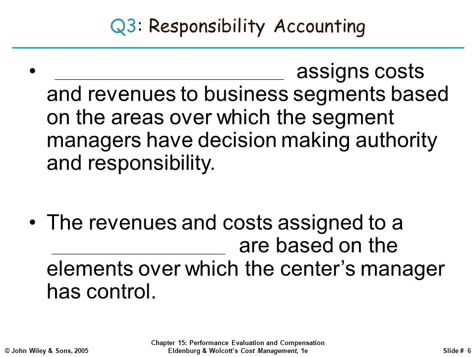 Q3: Responsibility Accounting
