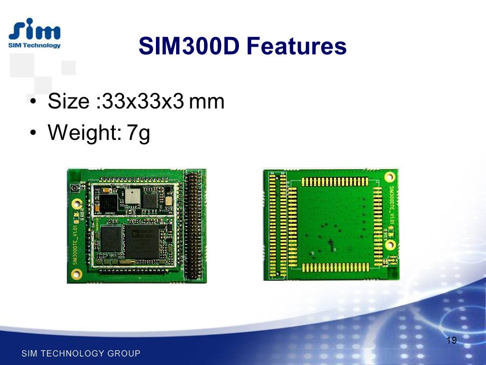 SIM300D Features Size :33x33x3 mm Weight: 7g