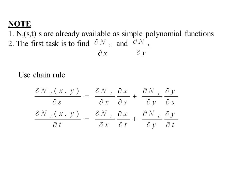 NOTE 1. Ni(s,t) s are already available as simple polynomial functions. 2. The first task is to find and.