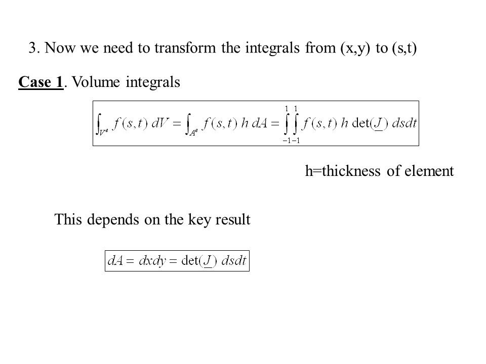 3. Now we need to transform the integrals from (x,y) to (s,t)