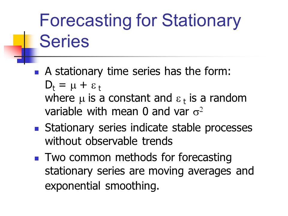 Forecasting for Stationary Series