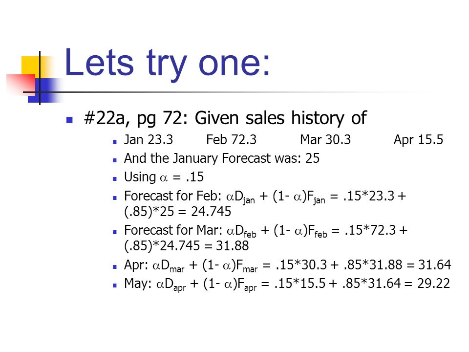 Lets try one: #22a, pg 72: Given sales history of