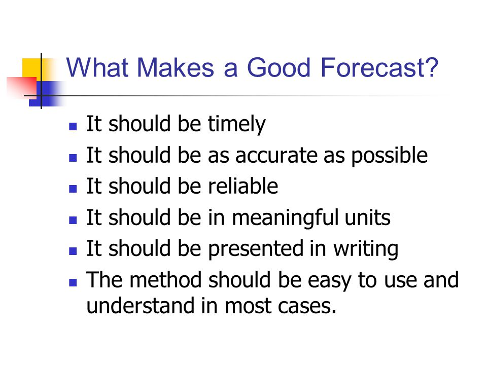 What Makes a Good Forecast
