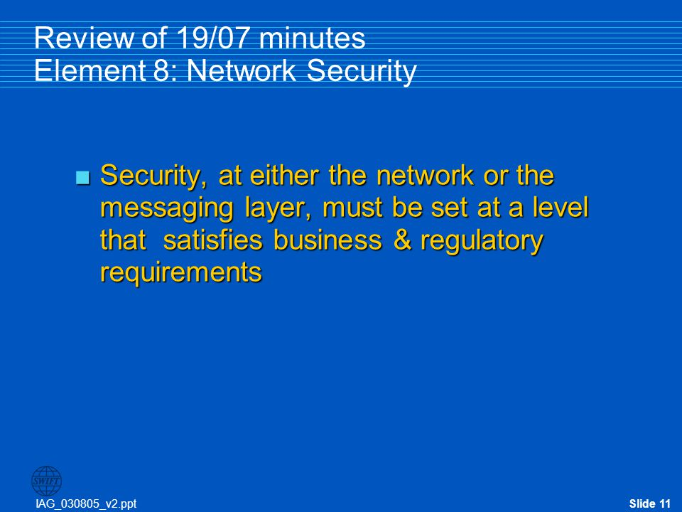 Review of 19/07 minutes Element 8: Network Security