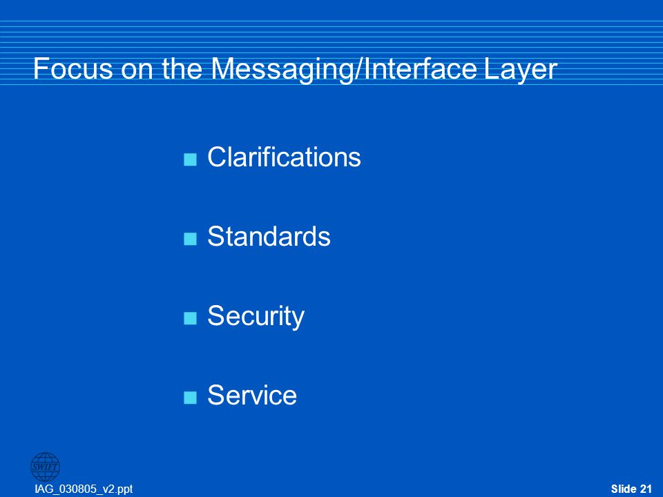Focus on the Messaging/Interface Layer
