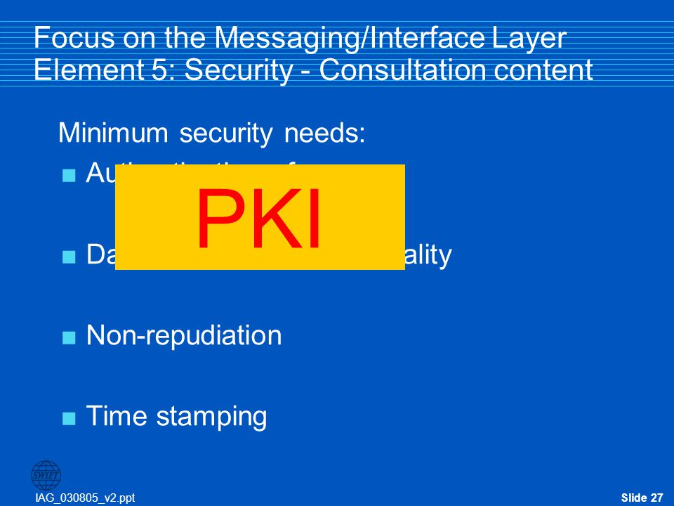 Focus on the Messaging/Interface Layer Element 5: Security - Consultation content