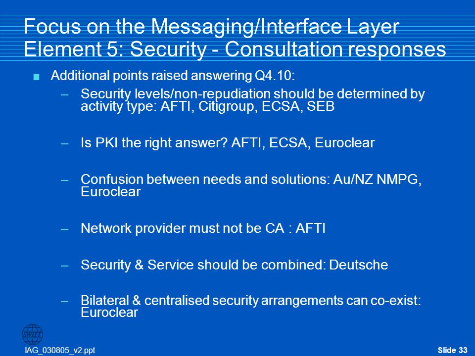 Focus on the Messaging/Interface Layer Element 5: Security - Consultation responses
