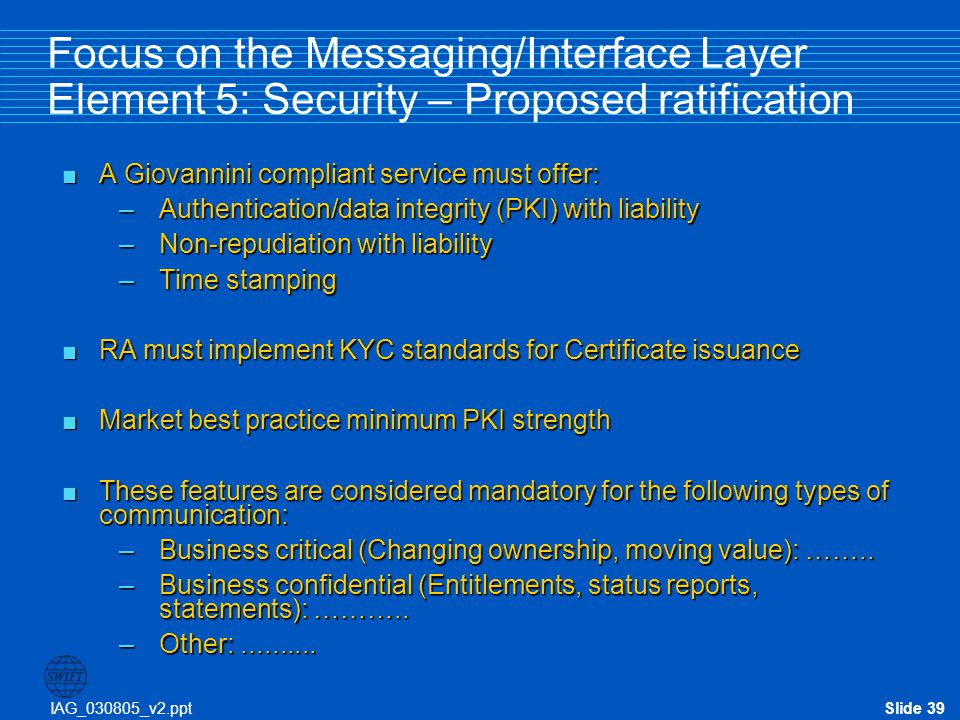 Focus on the Messaging/Interface Layer Element 5: Security – Proposed ratification