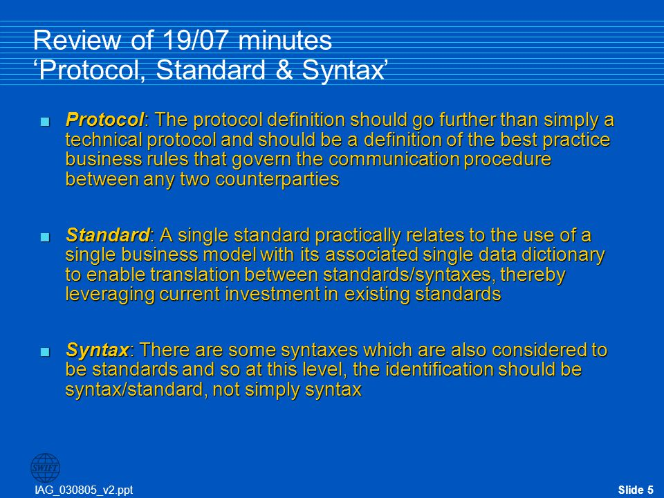 Review of 19/07 minutes 'Protocol, Standard & Syntax'