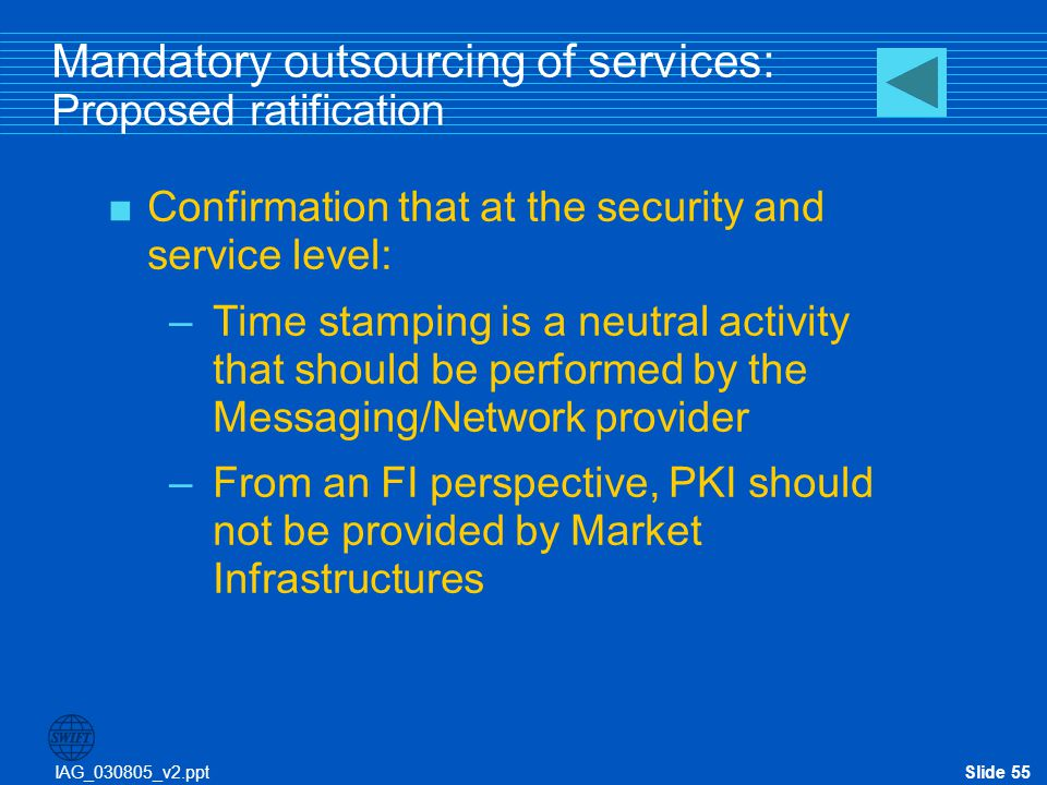 Mandatory outsourcing of services: Proposed ratification