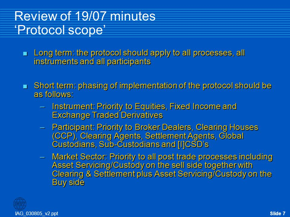Review of 19/07 minutes 'Protocol scope'