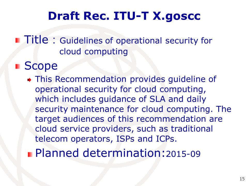 Title:Guidelines of operational security for cloud computing Scope