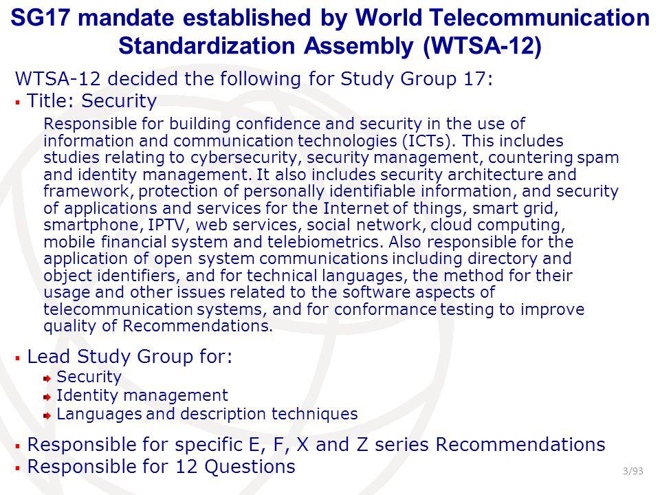 SG17 mandate established by World Telecommunication Standardization Assembly (WTSA-12)