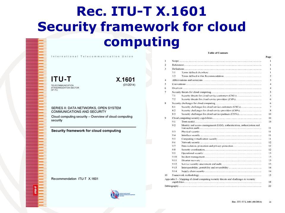 Rec. ITU-T X.1601 Security framework for cloud computing
