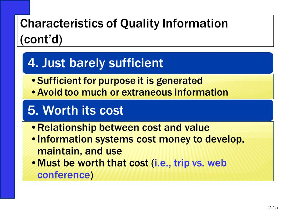 Characteristics of Quality Information (cont'd)