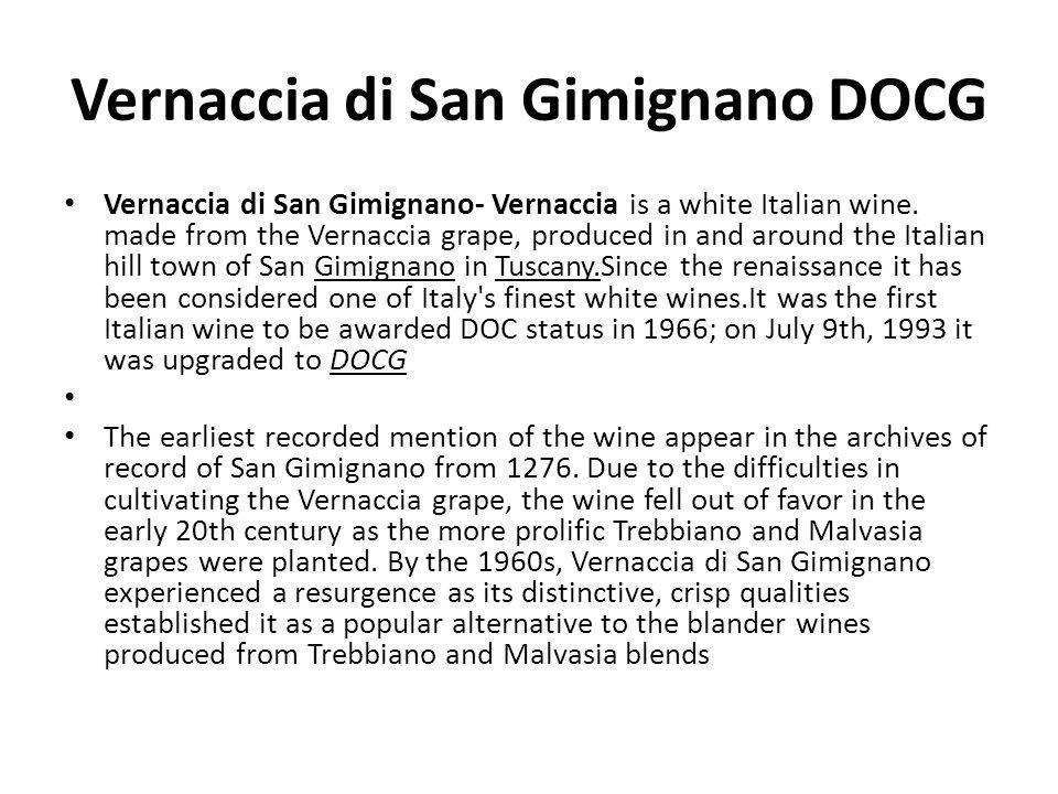 Vernaccia di San Gimignano DOCG