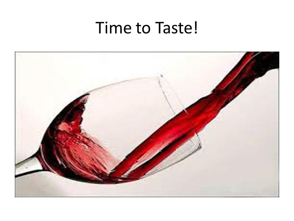 Time to Taste!