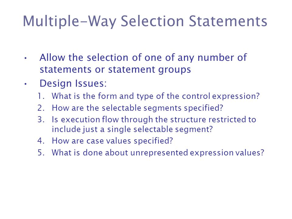 Multiple-Way Selection Statements