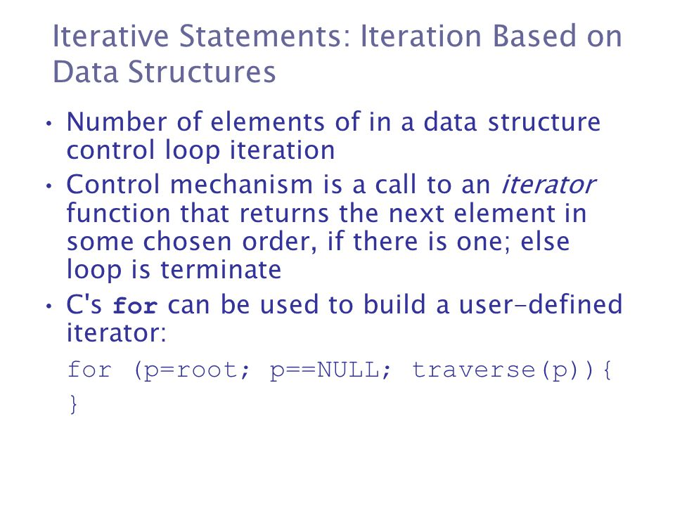 Iterative Statements: Iteration Based on Data Structures