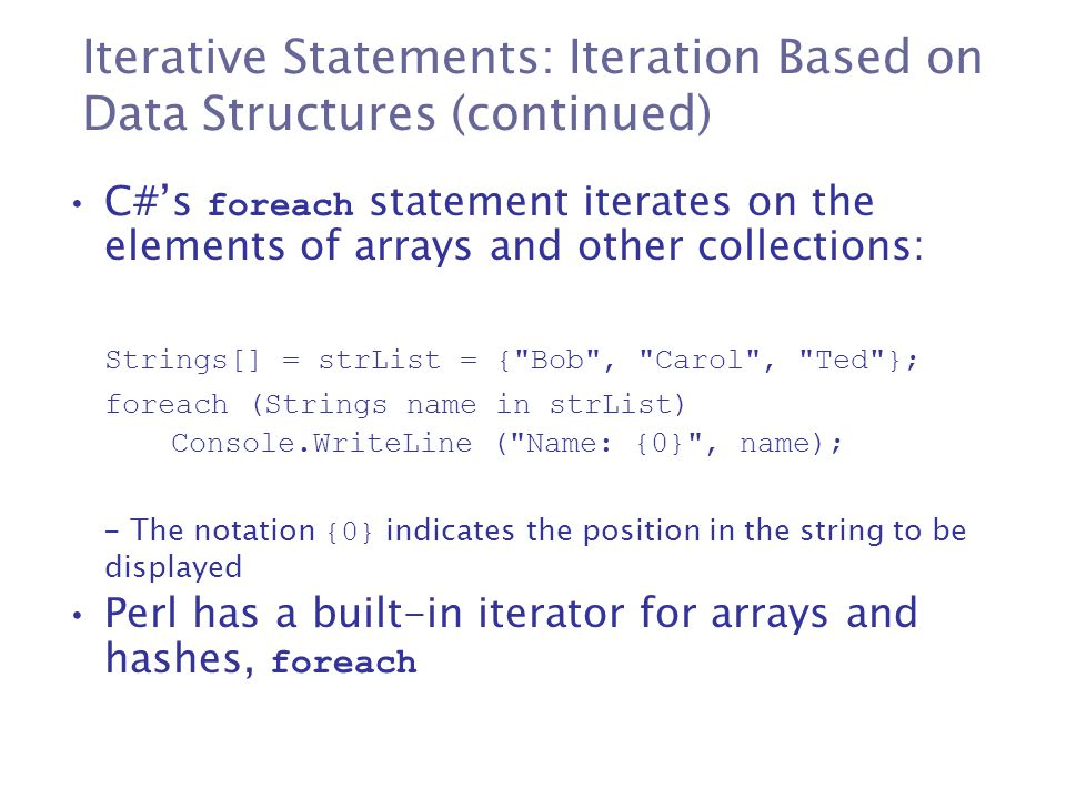 Iterative Statements: Iteration Based on Data Structures (continued)