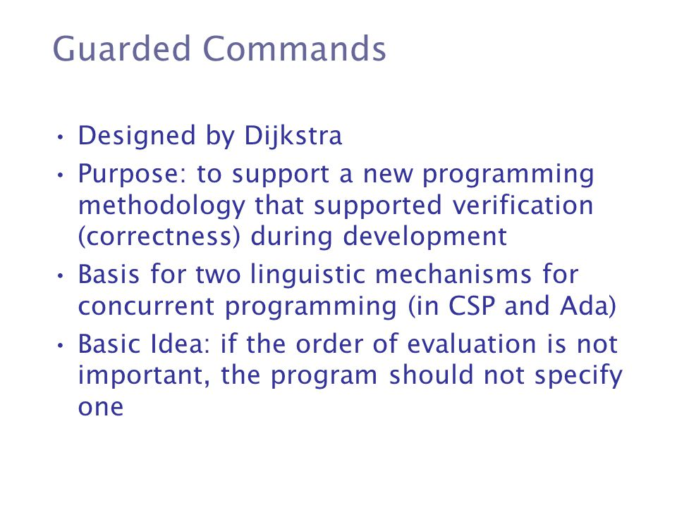 Guarded Commands Designed by Dijkstra