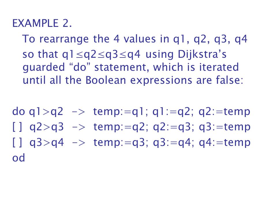 EXAMPLE 2. To rearrange the 4 values in q1, q2, q3, q4.