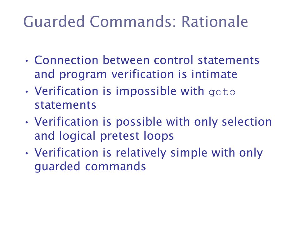 Guarded Commands: Rationale