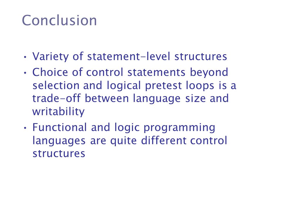 Conclusion Variety of statement-level structures