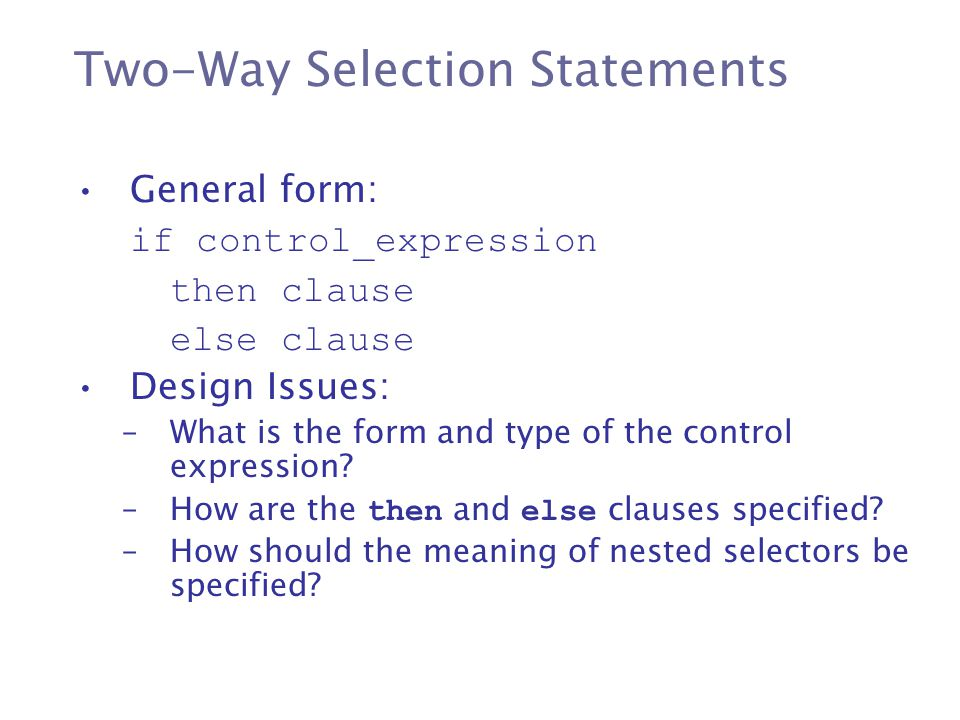 Two-Way Selection Statements