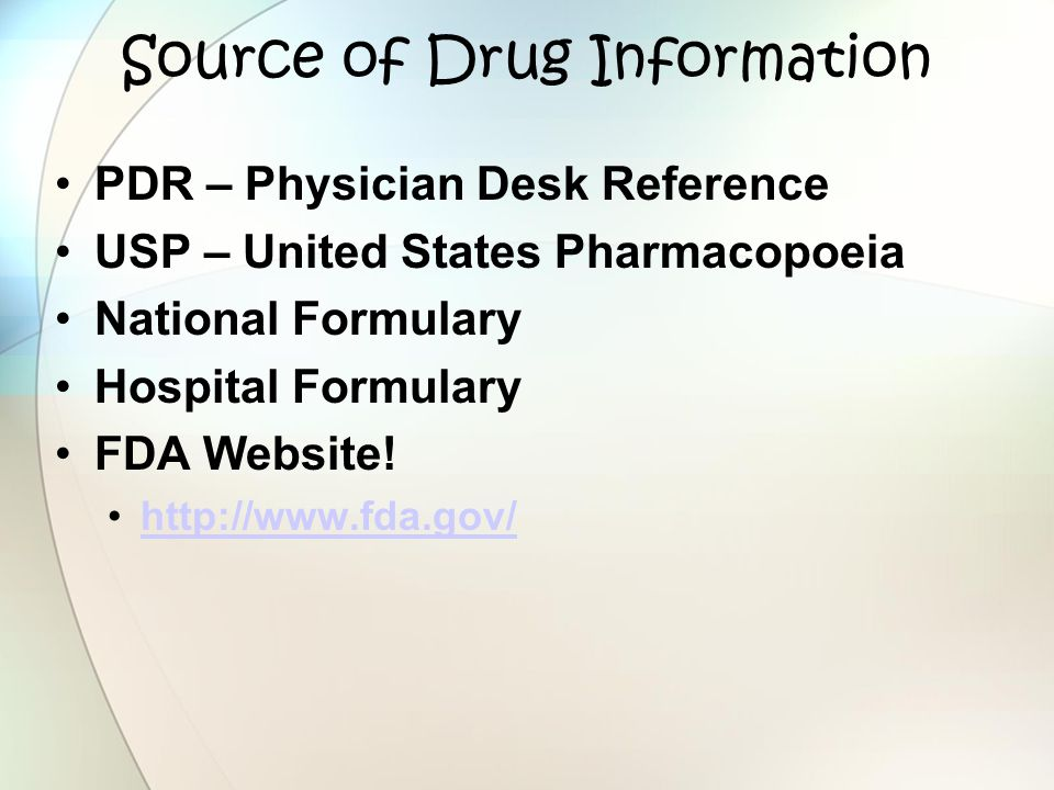 Source of Drug Information