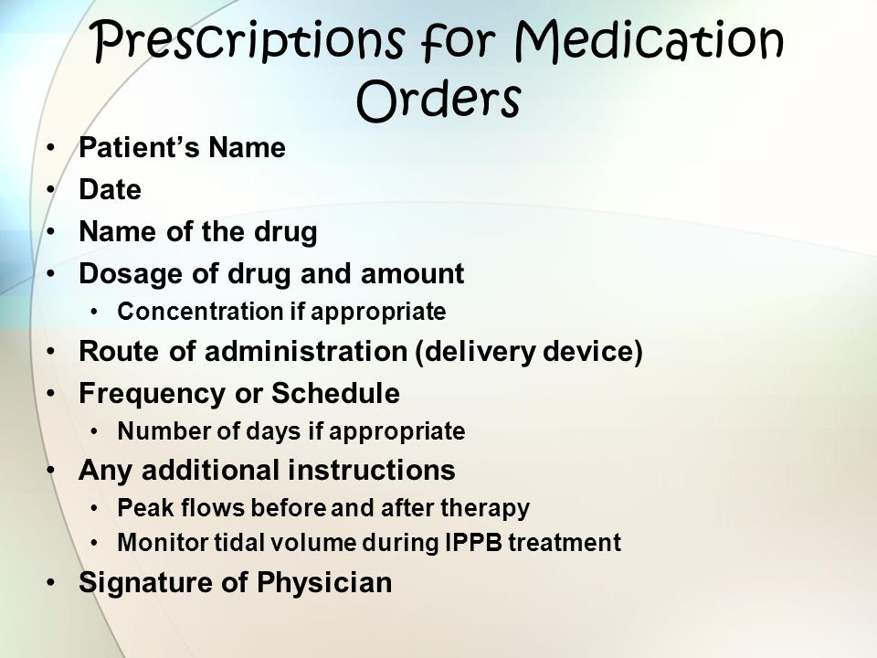 Prescriptions for Medication Orders