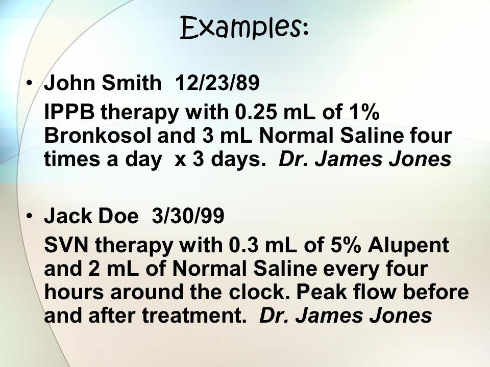 Examples: John Smith 12/23/89