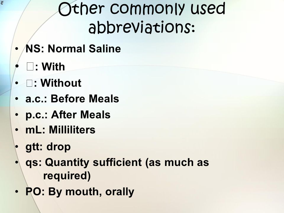 Other commonly used abbreviations: