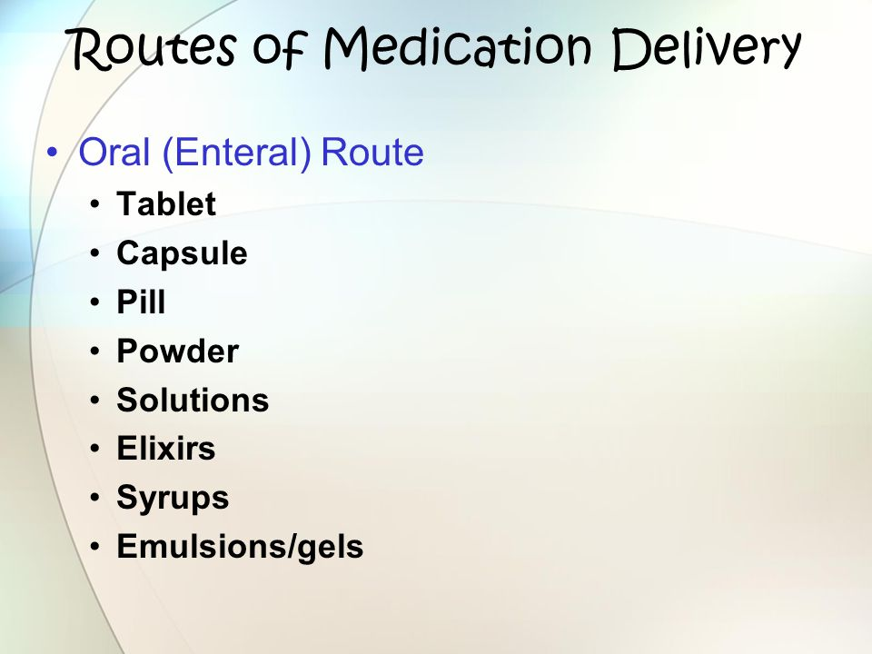 Routes of Medication Delivery