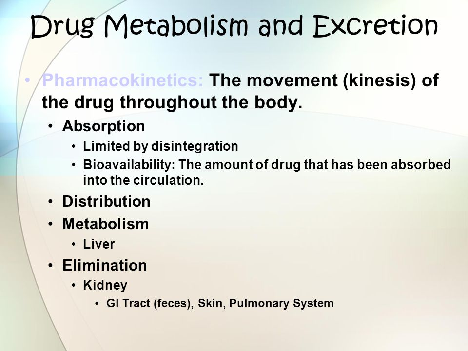 Drug Metabolism and Excretion