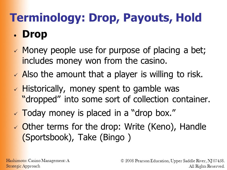 Terminology: Drop, Payouts, Hold