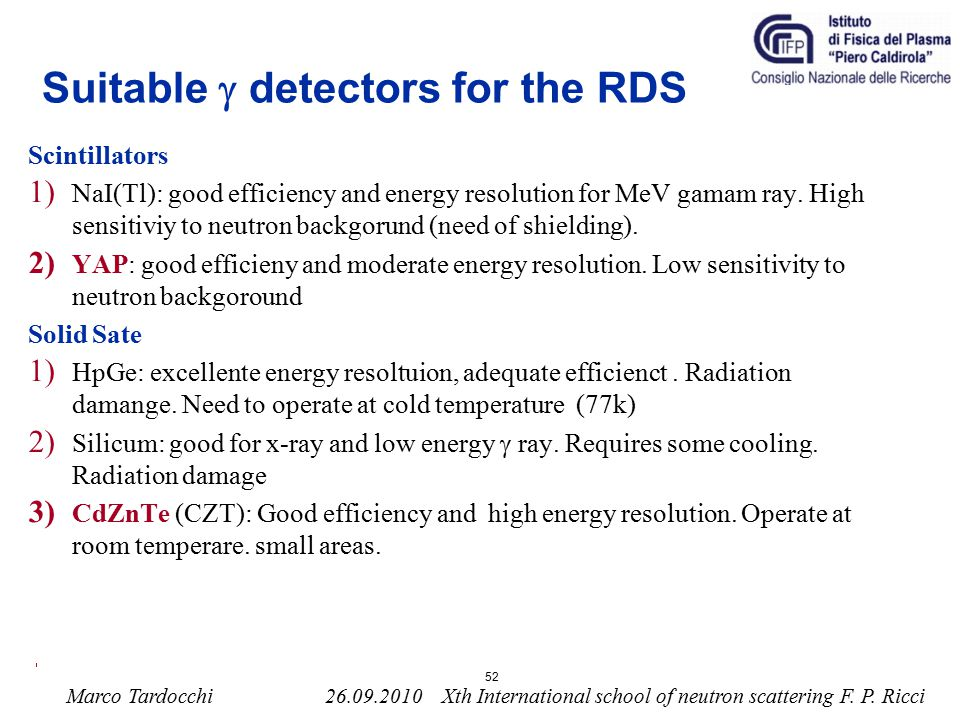 Suitable g detectors for the RDS