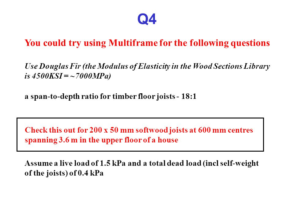 Q4 You could try using Multiframe for the following questions