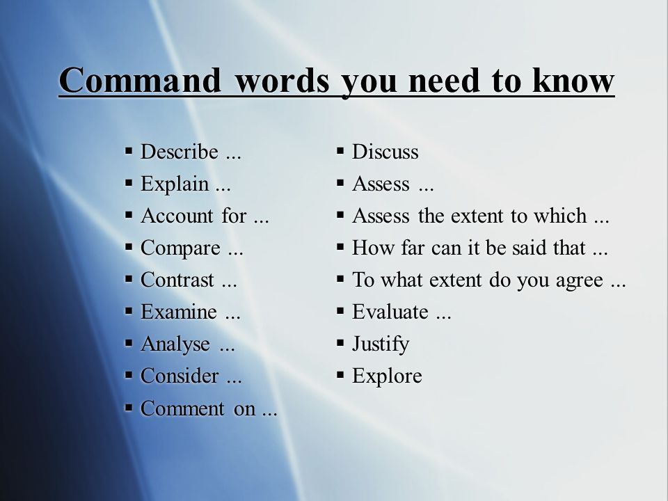 Command words you need to know