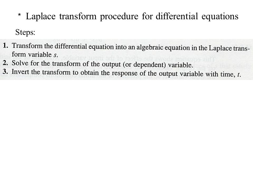 * Laplace transform procedure for differential equations