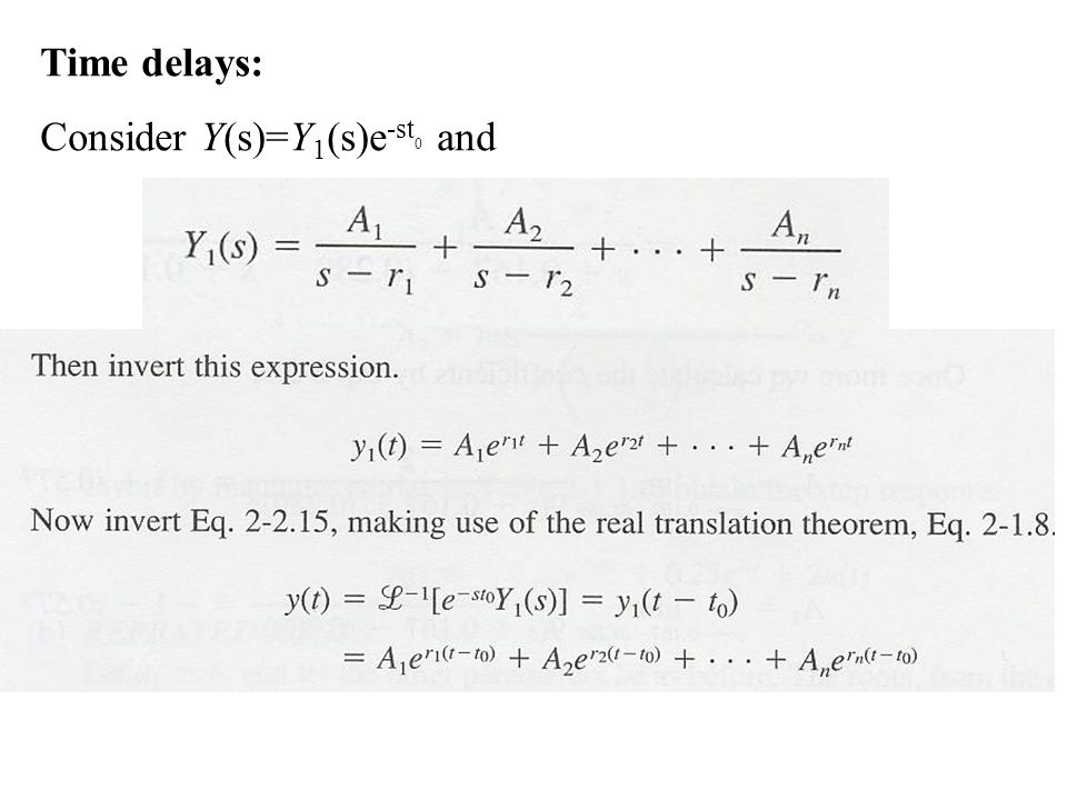 Time delays: Consider Y(s)=Y1(s)e-st0 and